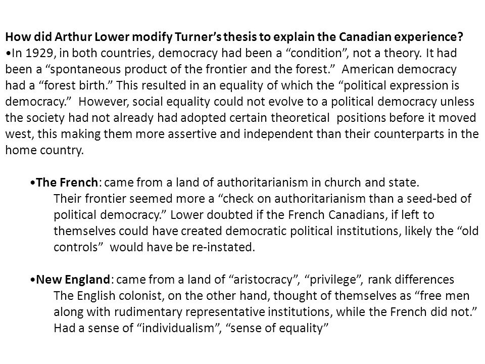 How did Arthur Lower modify Turner's thesis to explain the Canadian experience