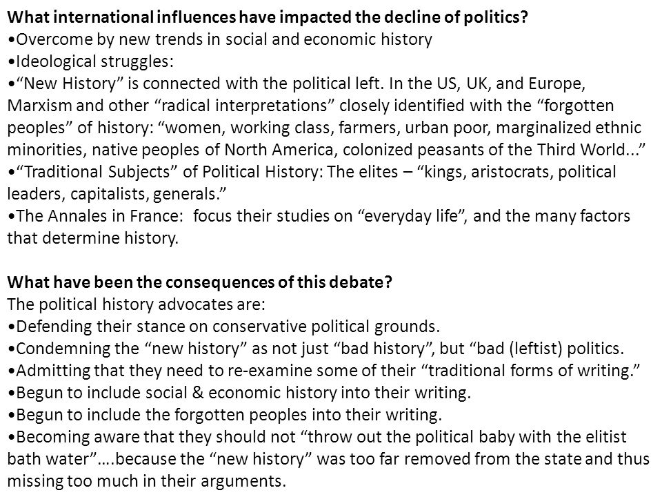 What international influences have impacted the decline of politics