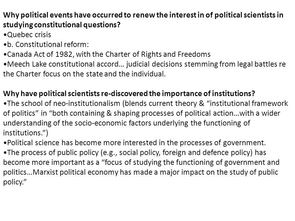 Why political events have occurred to renew the interest in of political scientists in studying constitutional questions