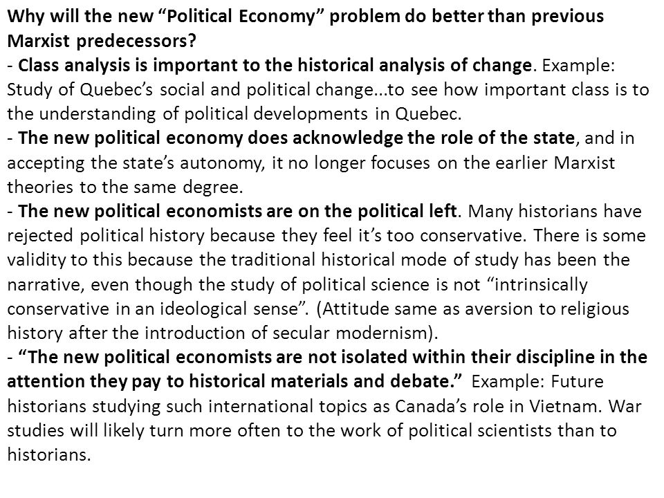 Why will the new Political Economy problem do better than previous Marxist predecessors