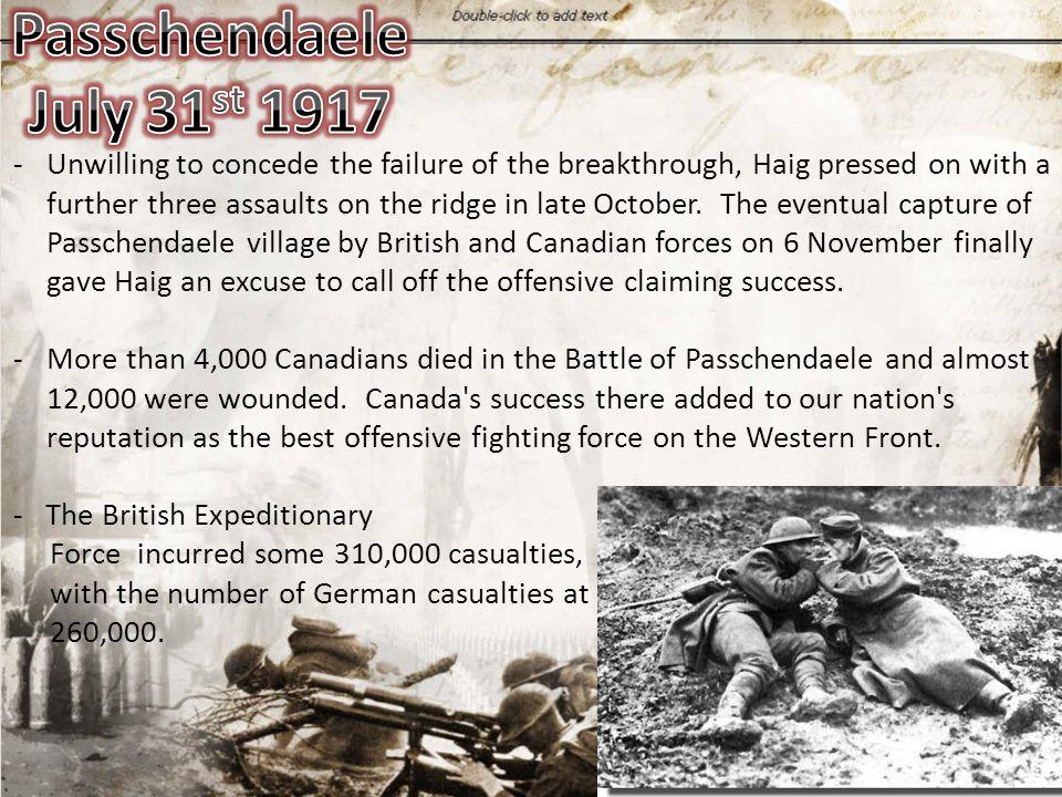 Passchendaele July 31st 1917.