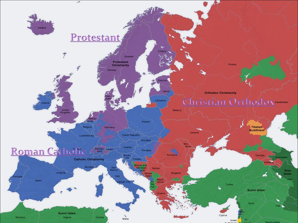 Protestant Christian Orthodox Roman Catholic