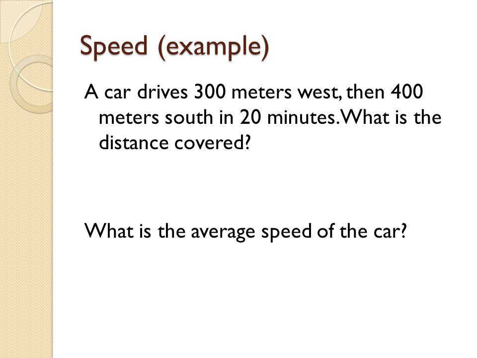Speed (example)