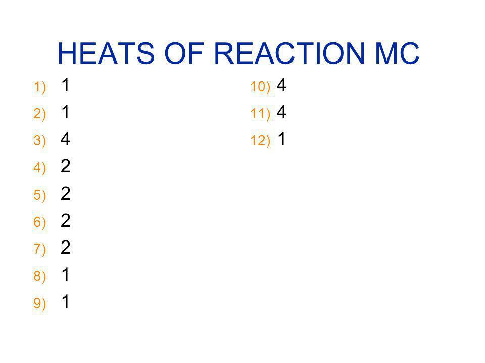 HEATS OF REACTION MC 1 4 2 4 1