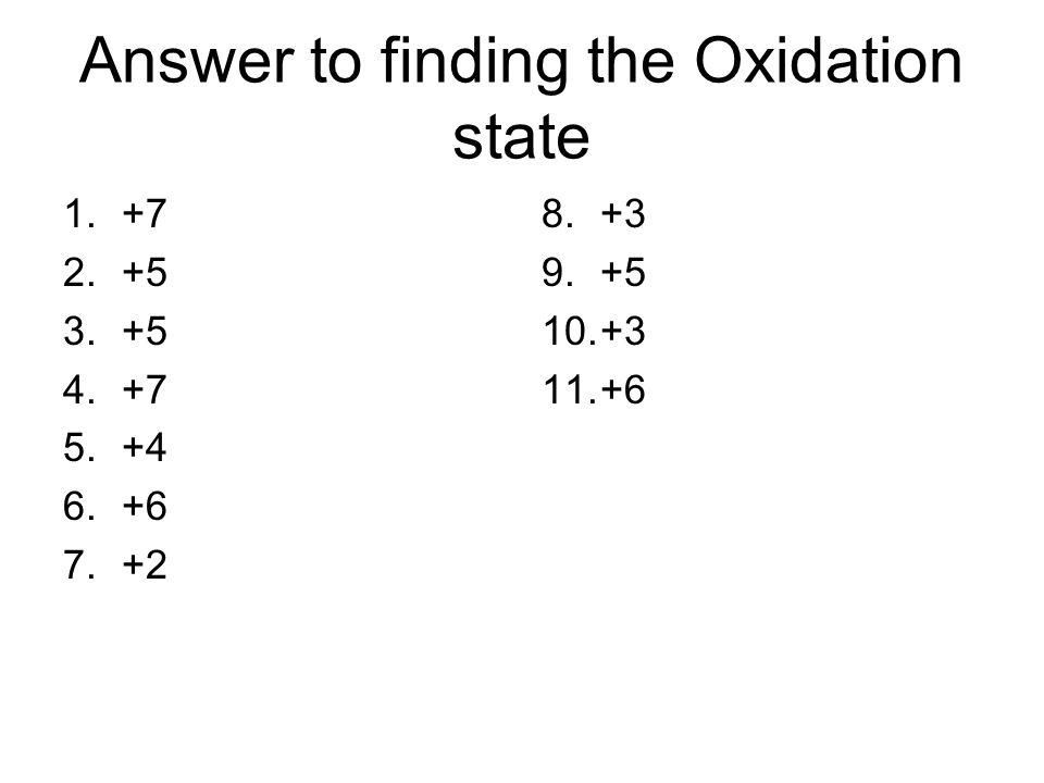 Answer to finding the Oxidation state