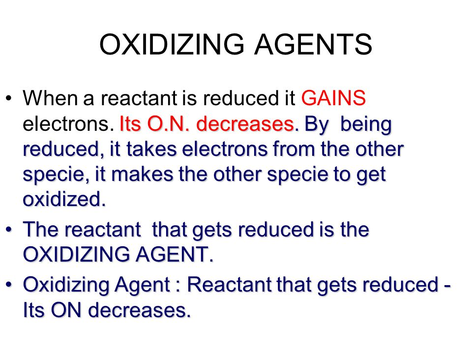 OXIDIZING AGENTS