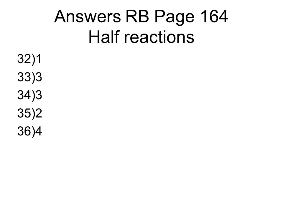 Answers RB Page 164 Half reactions