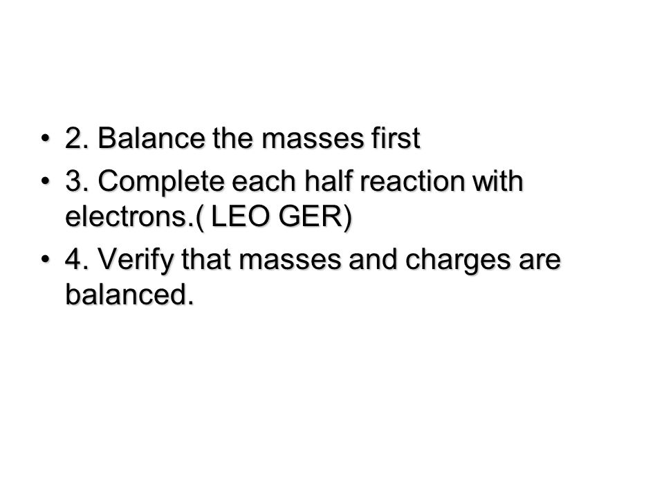 2. Balance the masses first