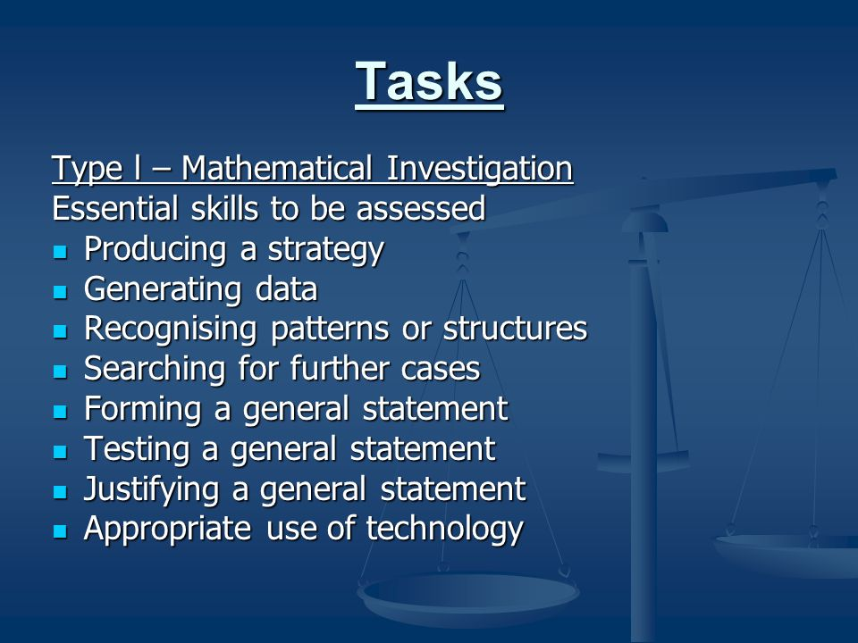 Tasks Type l – Mathematical Investigation