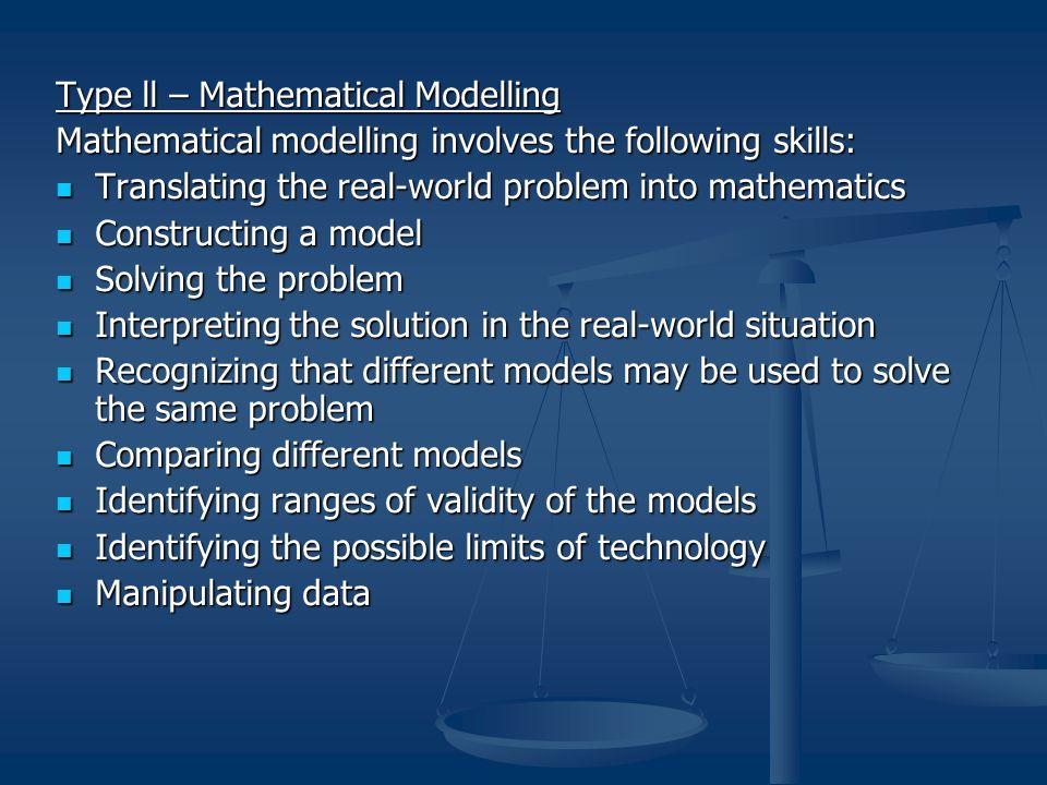 Type ll – Mathematical Modelling