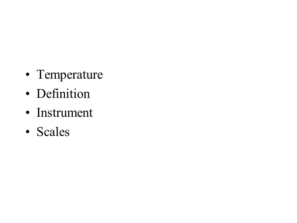Temperature Definition Instrument Scales
