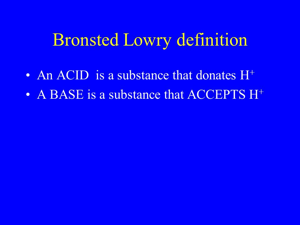 Bronsted Lowry definition