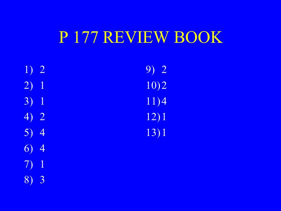 P 177 REVIEW BOOK 2 1 4 3 2 4 1