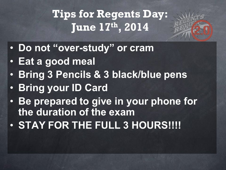 Tips for Regents Day: June 17th, 2014