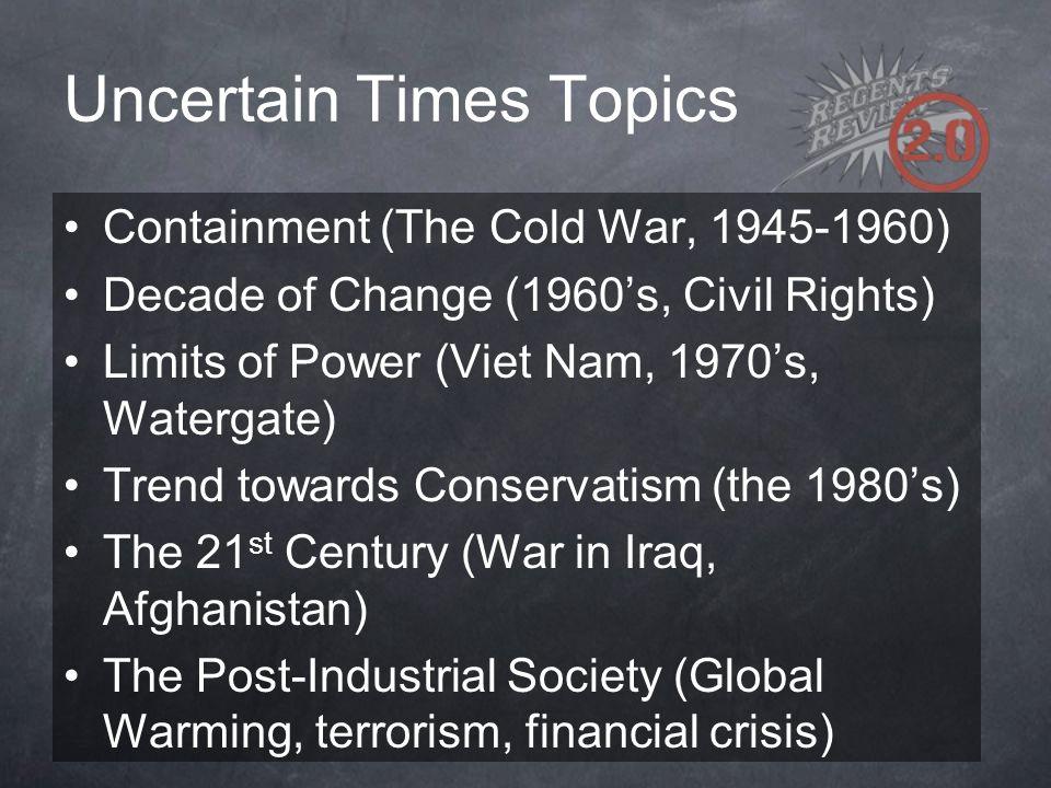 Uncertain Times Topics