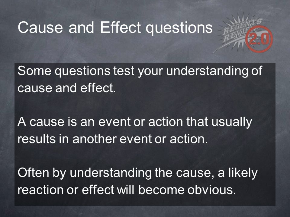 Cause and Effect questions