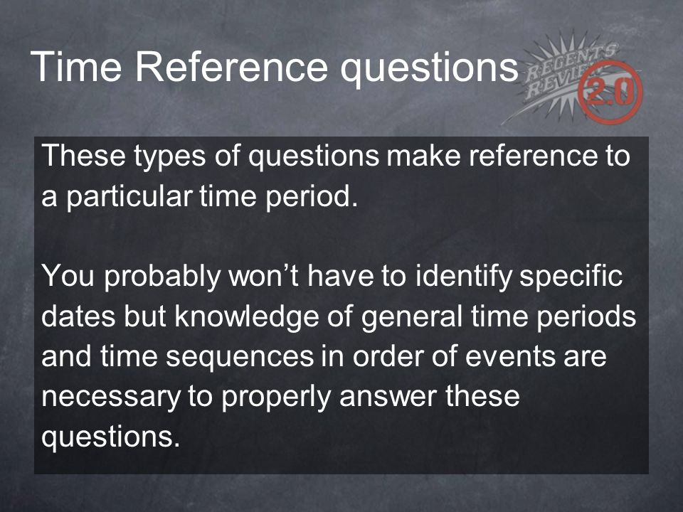Time Reference questions