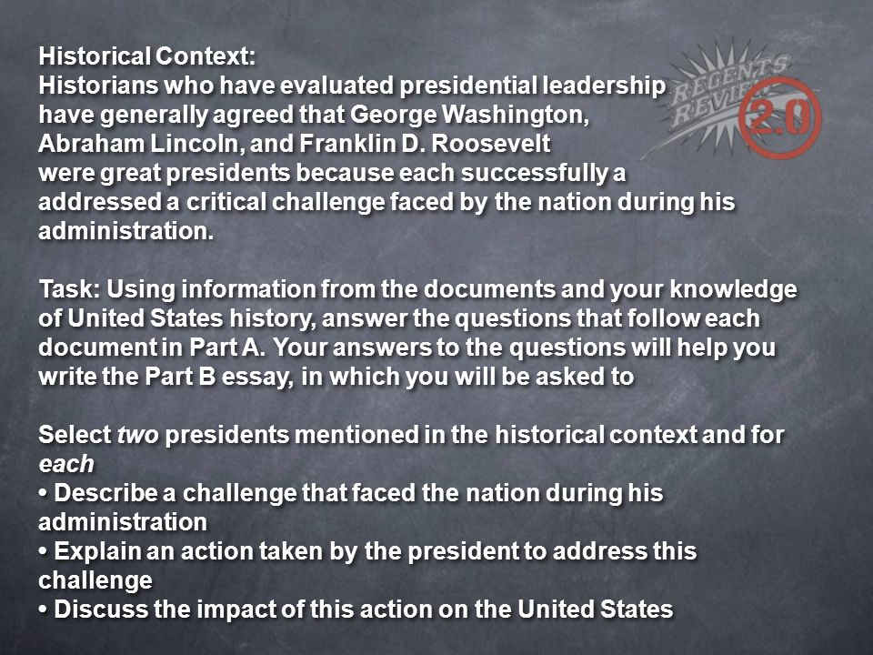 preparing for the regents exam in u s history and government  historical context historians who have evaluated presidential leadership have generally agreed that george washington