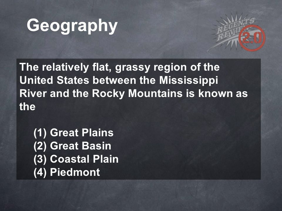 Geography The relatively flat, grassy region of the