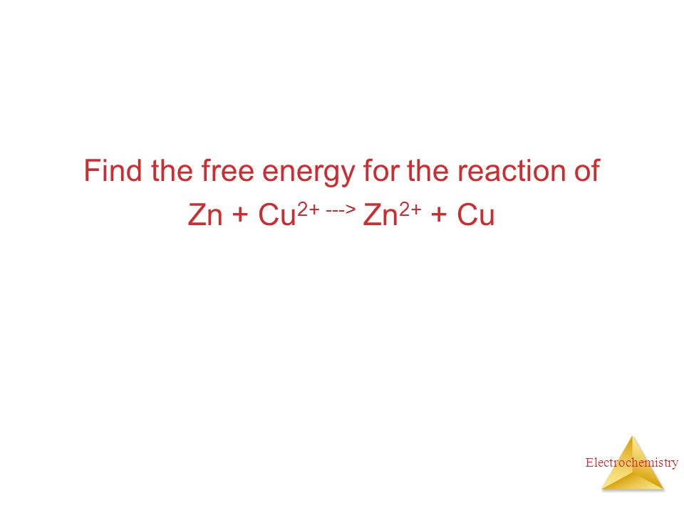 Find the free energy for the reaction of