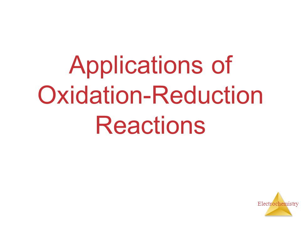 Applications of Oxidation-Reduction Reactions