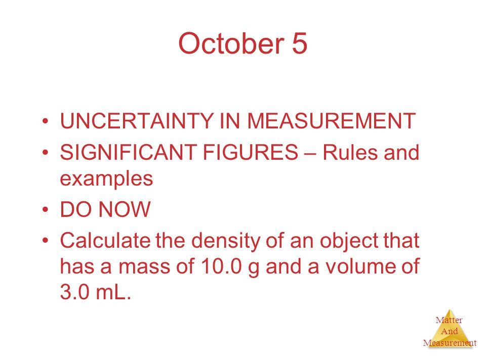 October 5 UNCERTAINTY IN MEASUREMENT