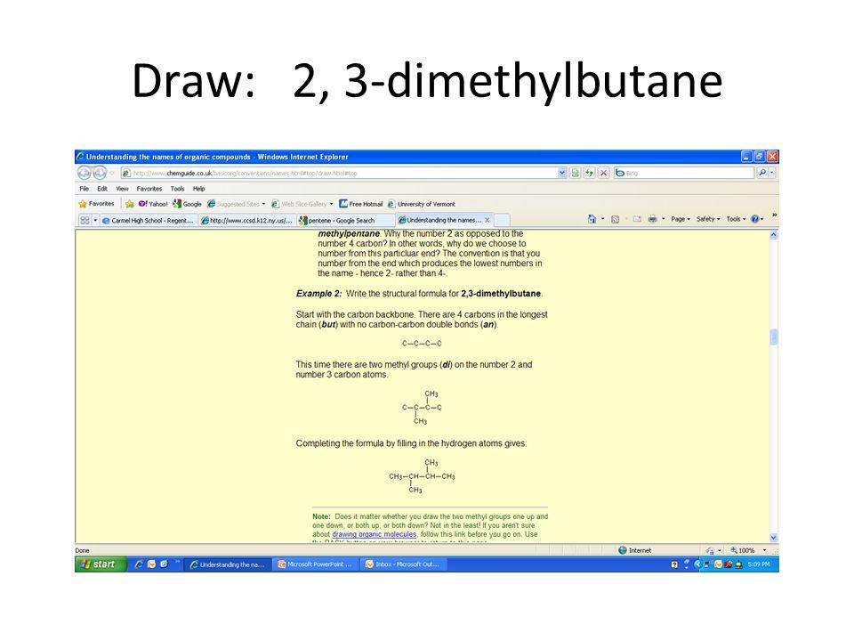 Draw: 2, 3-dimethylbutane