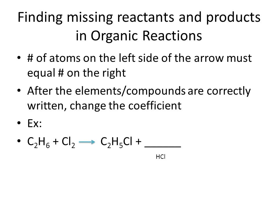 Finding missing reactants and products in Organic Reactions