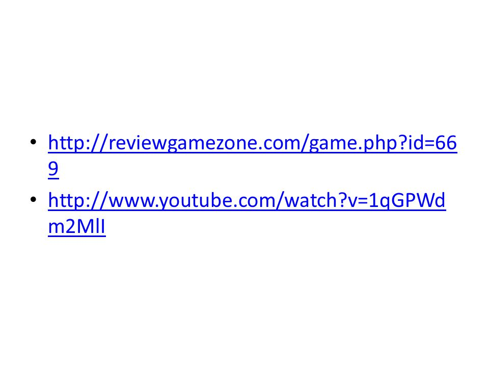 http://reviewgamezone.com/game.php id=669 http://www.youtube.com/watch v=1qGPWdm2MlI