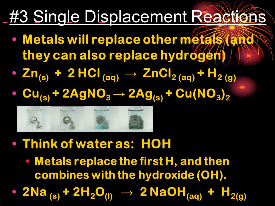 #3 Single Displacement Reactions