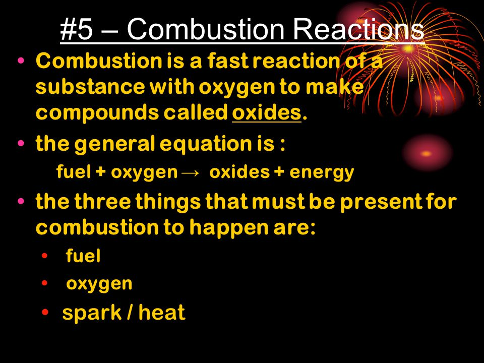 #5 – Combustion Reactions