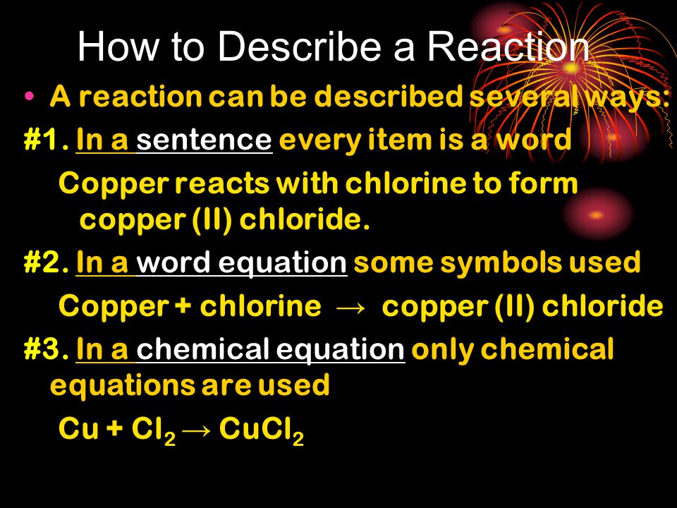 How to Describe a Reaction