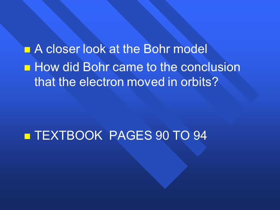 A closer look at the Bohr model