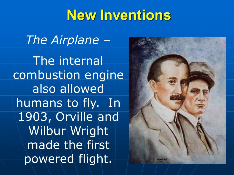 New Inventions The Airplane –
