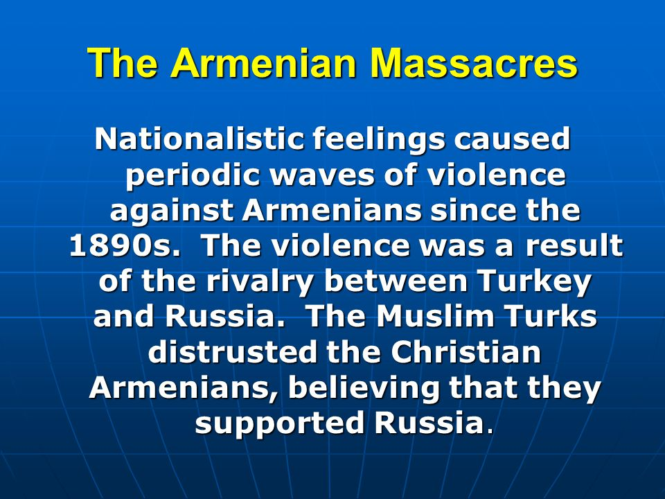 The Armenian Massacres