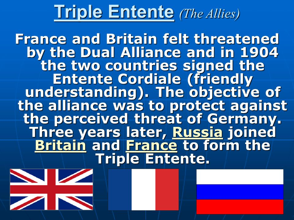 Triple Entente (The Allies)