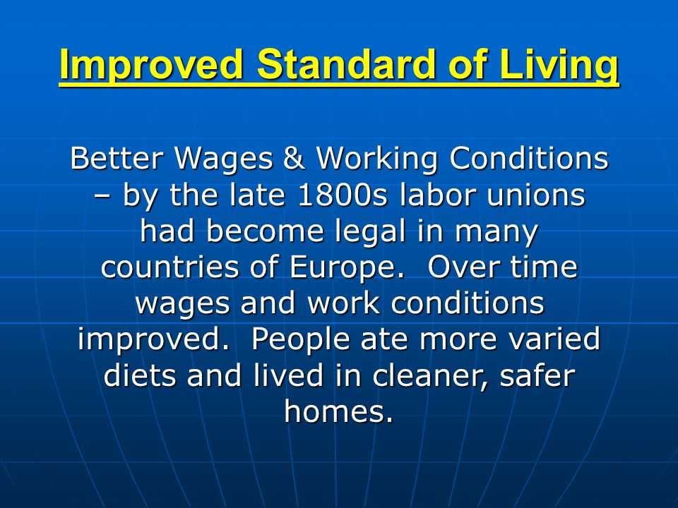 Improved Standard of Living