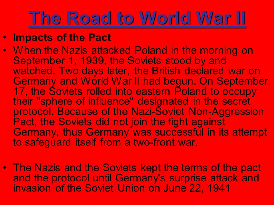 The Road to World War II Impacts of the Pact