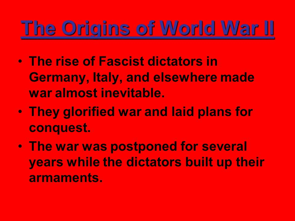 The Origins of World War II