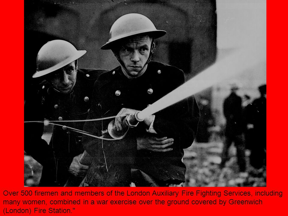 Over 500 firemen and members of the London Auxiliary Fire Fighting Services, including many women, combined in a war exercise over the ground covered by Greenwich (London) Fire Station.