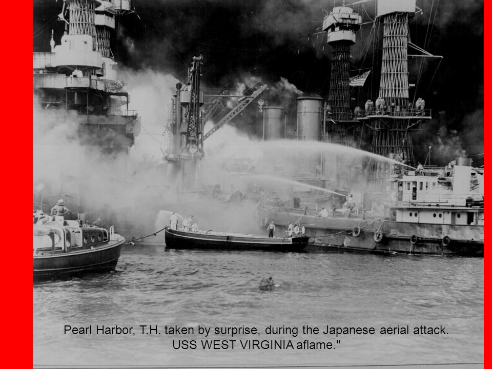 Pearl Harbor, T.H. taken by surprise, during the Japanese aerial attack. USS WEST VIRGINIA aflame.
