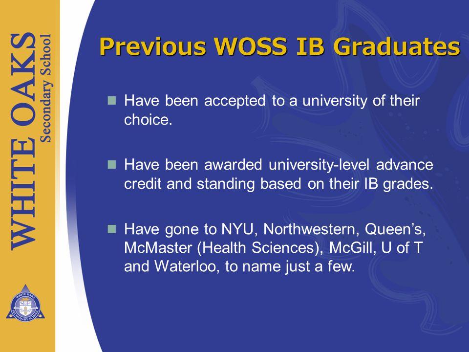 Previous WOSS IB Graduates