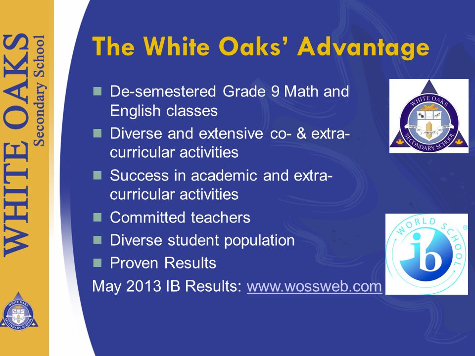The White Oaks' Advantage