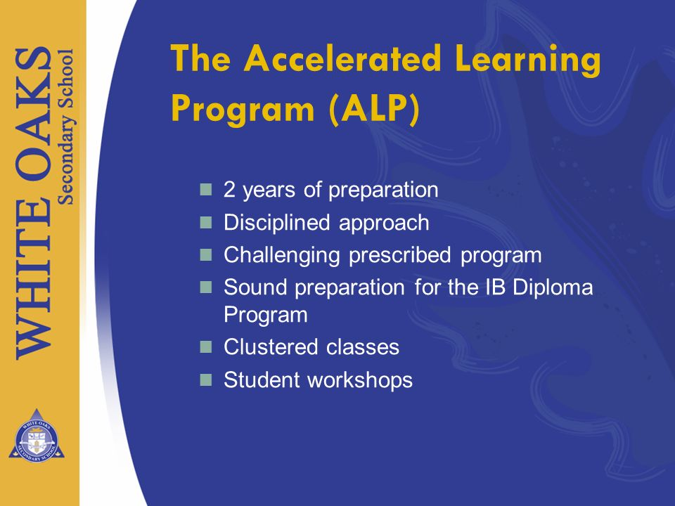 The Accelerated Learning Program (ALP)