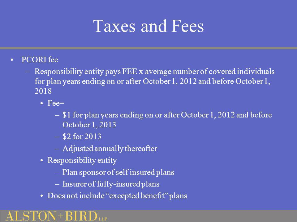 Taxes and Fees PCORI fee