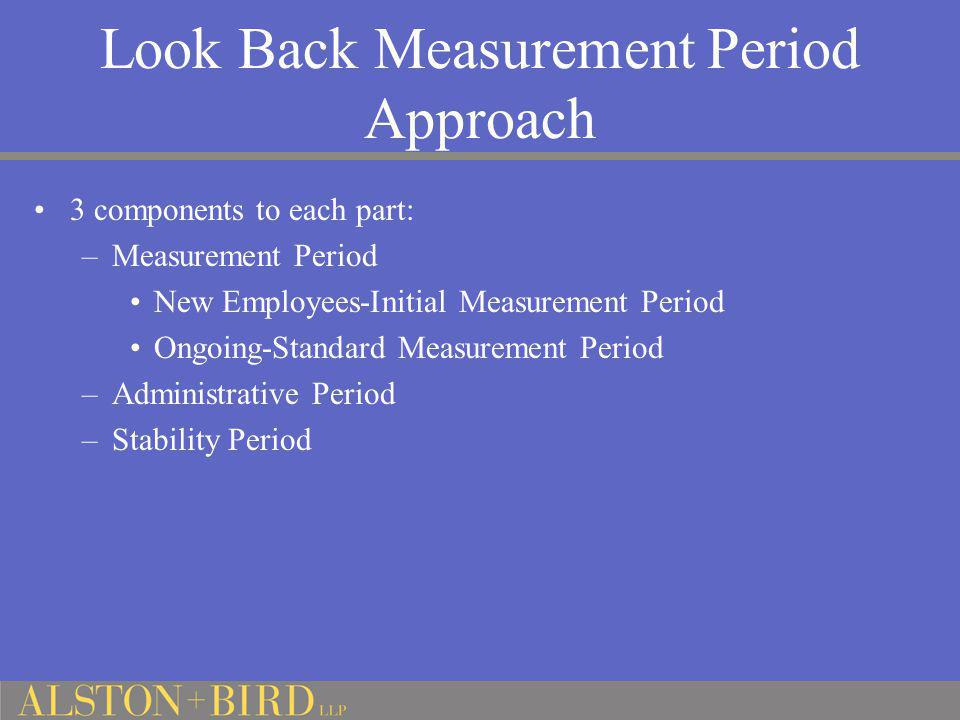 Look Back Measurement Period Approach