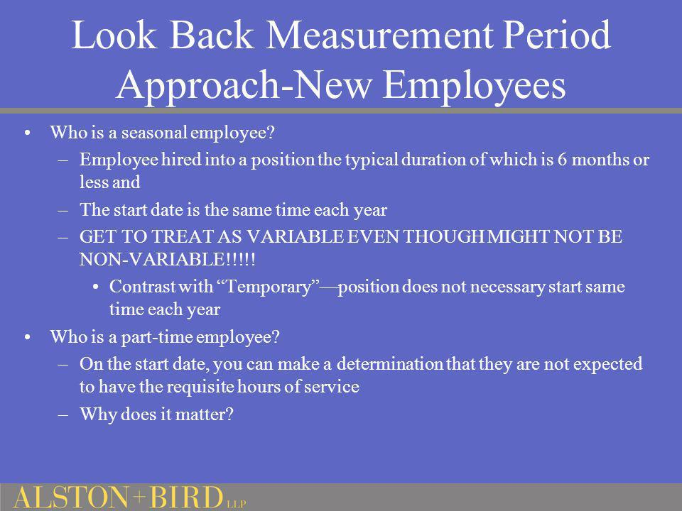 Look Back Measurement Period Approach-New Employees