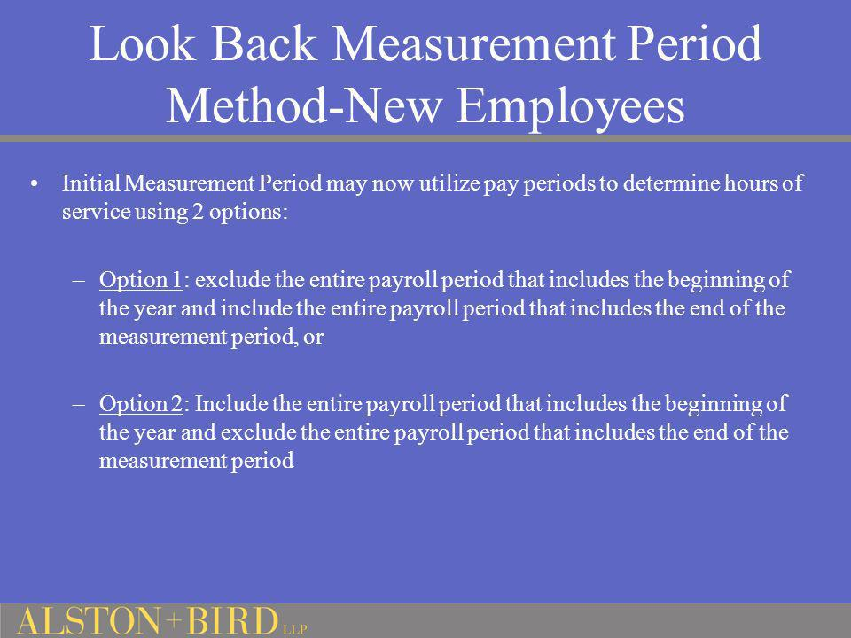 Look Back Measurement Period Method-New Employees