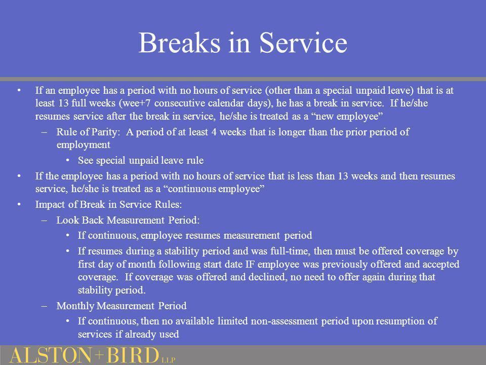 Breaks in Service