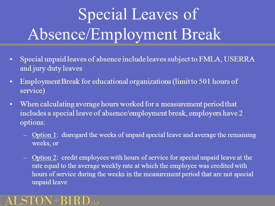 Special Leaves of Absence/Employment Break